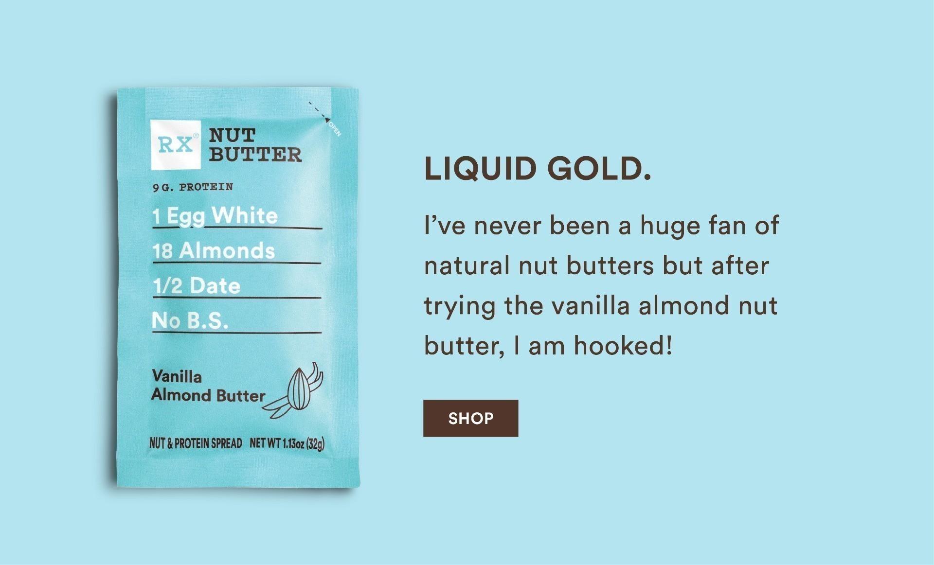 Vanilla Almond Butter is the best
